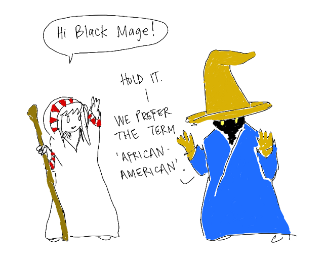 and what does a colored mage have to do to get a drink around here?