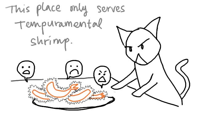 dang, i wanted the tempurate shrimp.